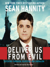 Deliver Us from Evil (MP3): Defeating Terrorism, Despotism, and Liberalism