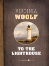 To the Lighthouse (eBook)