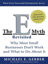The E-Myth Revisited (eBook): Why Most Small Businesses Don't Work and What to Do About It