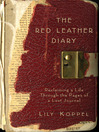 The Red Leather Diary (eBook): Reclaiming a Life Through the Pages of a Lost Journal