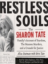 Restless Souls (MP3): The Sharon Tate Family's Account of Stardom, Murder, and a Crusade