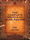 The Complete Novels of Jane Austen (eBook)