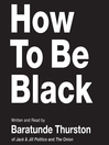 How to Be Black (MP3)