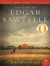 The Story of Edgar Sawtelle [electronic resource]