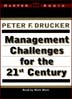 Management Challenges for the 21st Century (MP3)