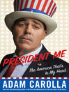President Me (eBook): The America That's in My Head