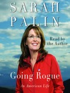 Going Rogue (MP3): An American Life