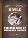 The Case Book of Sherlock Holmes (eBook)