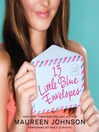 13 Little Blue Envelopes (MP3): Little Blue Envelope Series, Book 1