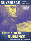 The Old, Dead Nuisance (MP3)