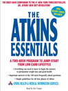 The Atkins Essentials (MP3): A Two-Week Program to Jump-Start Your Low Carb Lifestyle