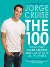 The 100 (eBook): Count ONLY Sugar Calories and Lose Up to 18 Lbs. in 2 Weeks