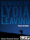 Memories of Lydia, Leaving (eBook): Short Story