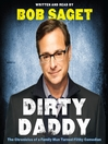 Dirty Daddy (MP3): The Chronicles of a Family Man Turned Filthy Comedian