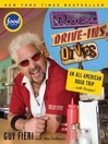 Diners, Drive-ins and Dives (eBook): An All-American Road Trip...with Recipes!
