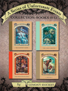 A Series of Unfortunate Events Collection (eBook): A Series of Unfortunate Events Series, Books 10-13