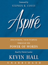 Aspire (MP3): Discovering Your Purpose Through the Power of Words