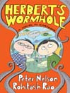 Herbert's Wormhole (eBook): Herbert's Wormhole Series, Book 1