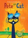 Pete the Cat and His Magic Sunglasses (MP3)