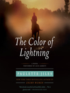The Color of Lightning (MP3): A Novel
