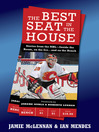 The Best Seat in the House (eBook): Stories from the NHL—Inside the Room, on the Ice…and on the Bench