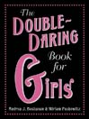 The Double-Daring Book for Girls (eBook)