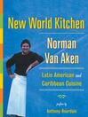 New World Kitchen (eBook): Latin American and Caribbean Cuisine