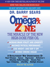 The Omega Rx Zone (MP3): The Miracle of the New High-Dose Fish Oil
