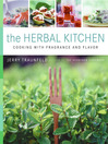 The Herbal Kitchen (eBook): Cooking with Fragrance and Flavor
