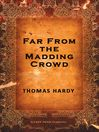 Far from the Madding Crowd (eBook)