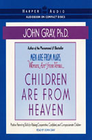 Children Are from Heaven (MP3): Positive Parenting Skills for Raising Cooperative, Confident, and Compassionate Children