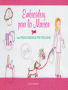 Embroidery pour la Maison (eBook): 100 French Designs for the Home