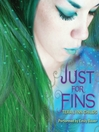 Just for Fins (MP3): Fins Series, Book 3