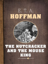 The Nutcracker and the Mouse King (eBook)