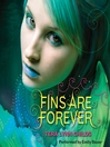 Fins Are Forever (MP3): Fins Series, Book 2
