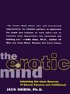 The Erotic Mind (eBook): Unlocking the Inner Sources of Passion and Fulfillment