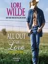 All Out of Love (MP3): Cupid, Texas Series, Book 2