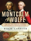 Montcalm and Wolfe (eBook): The Dual Biography of Two Men Who Forever Changed the Course of Canadian History