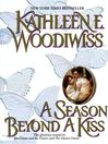A Season Beyond a Kiss (eBook)