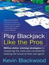 Play Blackjack Like the Pros (eBook)