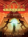 Lost in Babylon (MP3): Seven Wonders Series, Book 2