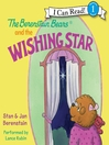 The Berenstain Bears and the Wishing Star (MP3)