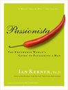 Passionista (eBook): The Empowered Woman's Guide to Pleasuring a Man