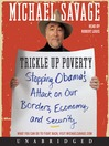 Trickle Up Poverty (MP3): Stopping Obama's Attack on Our Borders, Economy, and Security