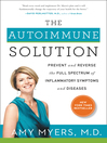The Autoimmune Solution (eBook): Prevent and Reverse the Full Spectrum of Inflammatory Symptoms and Diseases