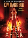 Ever After (MP3): The Hollows Series, Book 11