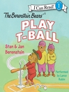 The Berenstain Bears Play T-Ball (MP3)