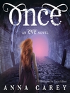 Once (MP3): Eve Trilogy, Book 2