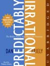 Predictably Irrational (MP3): The Hidden Forces That Shape Our Decisions