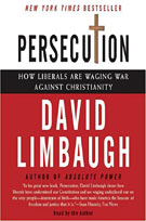 Persecution (MP3): How Liberals Are Waging War Against Christianity